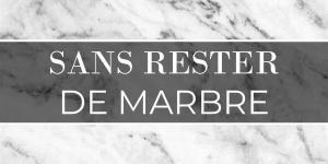 Sans rester de marbre