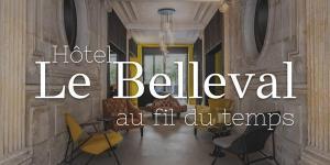 Hôtel Le Belleval, au fil du temps
