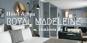 Hôtel & Spa Royal Madeleine, maison de famille