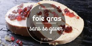 Foie gras, sans se gaver