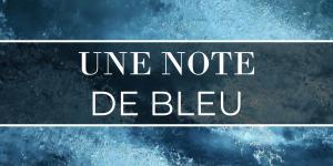 Une note de bleu