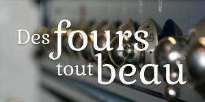Read more about the article Des fours tout beau