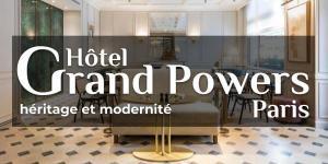Hôtel Grand Powers, héritage et modernité
