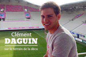 Read more about the article Clément Daguin sur le terrain de la déco