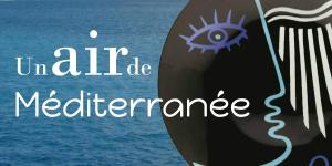 Un air de Méditerranée
