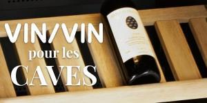 Vin/vin pour les caves