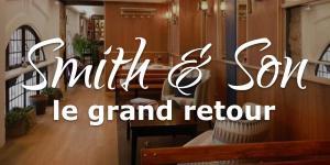 Read more about the article Smith & Son, le grand retour