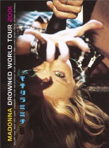 drowned world tour madonna