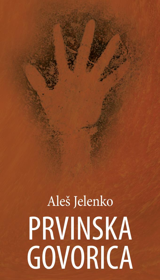 Ales_Jelenko_-_Prvinska_govorica