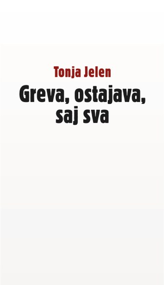 Tonja_Jelen_-_Greva_ostajava_saj_sva_naslovnica