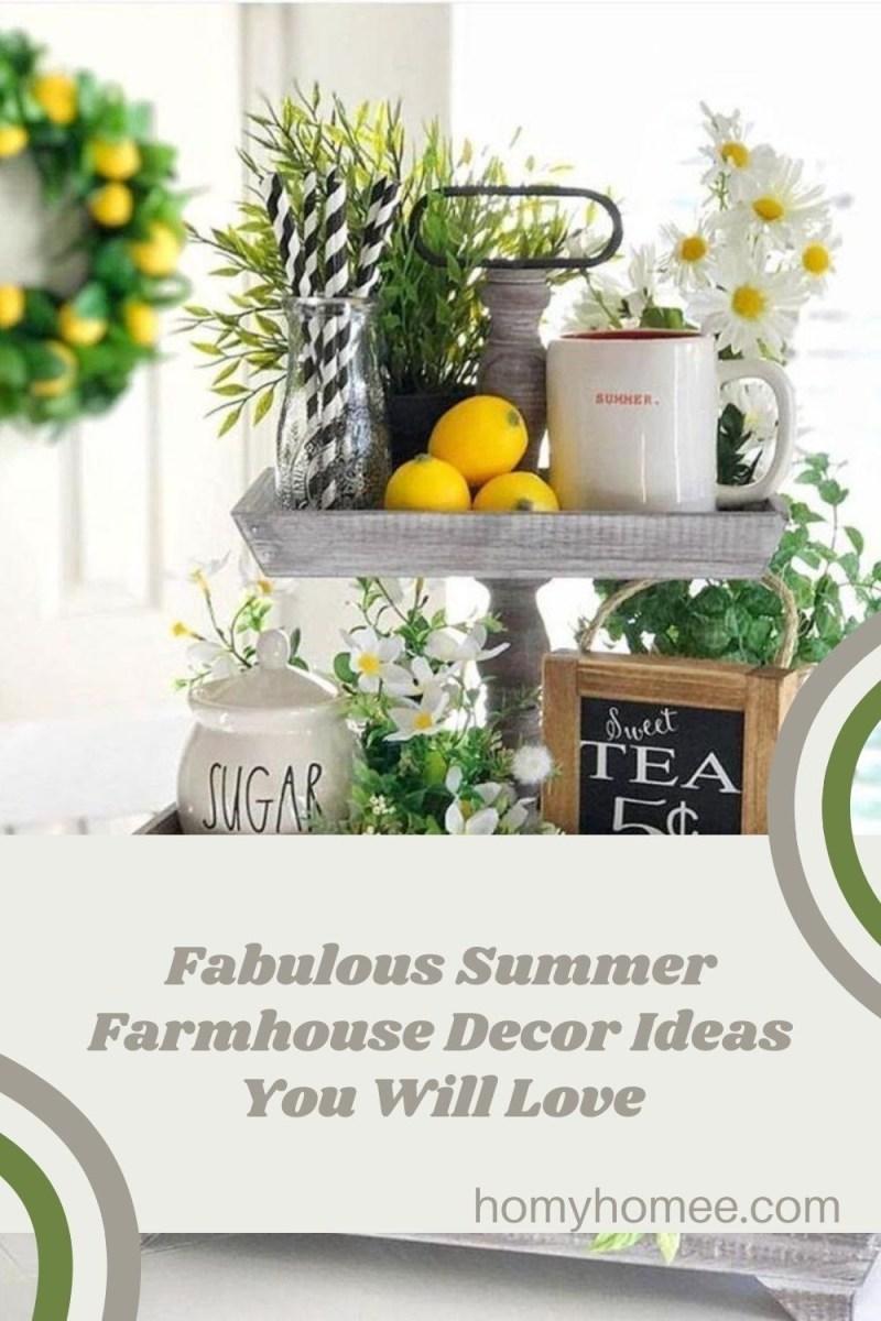 Fabulous Summer Farmhouse Decor Ideas You Will Love