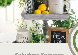 Fabulous Summer Farmhouse Decor Ideas You Will Love