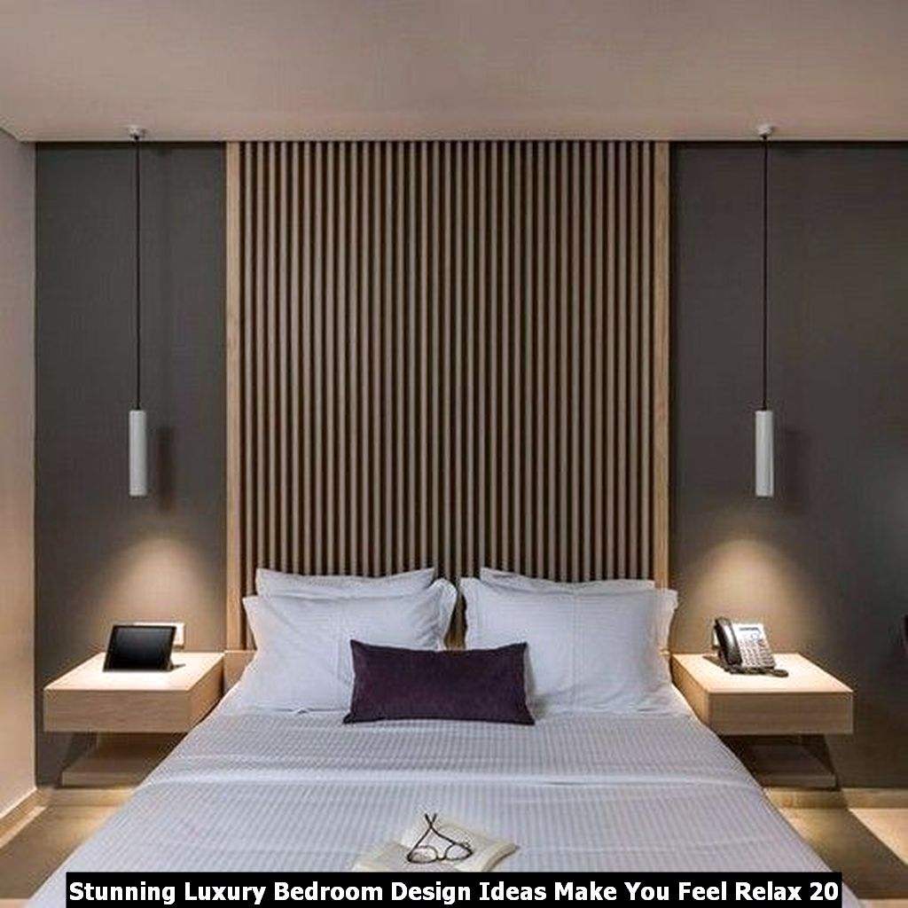Stunning Luxury Bedroom Design Ideas Make You Feel Relax 20