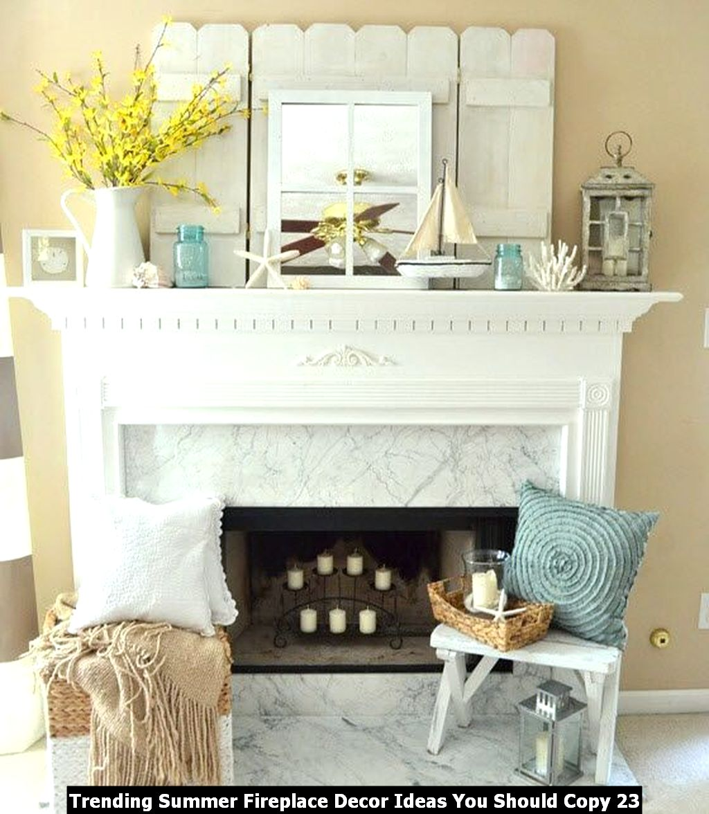 Trending Summer Fireplace Decor Ideas You Should Copy 23