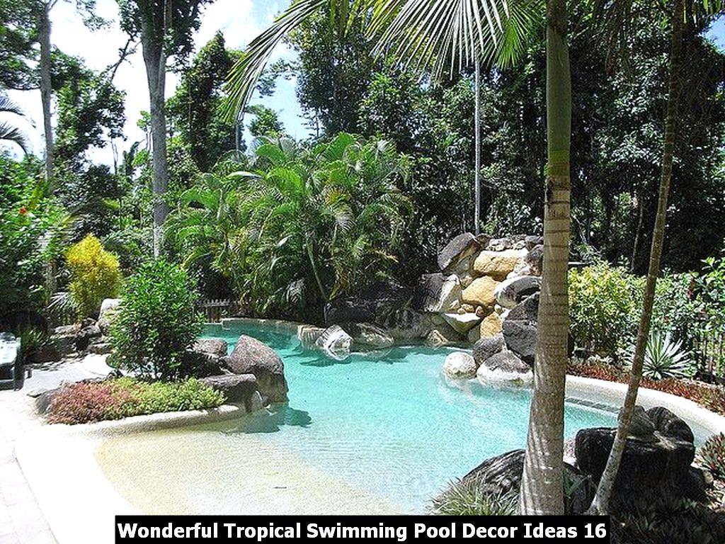 Wonderful Tropical Swimming Pool Decor Ideas 16