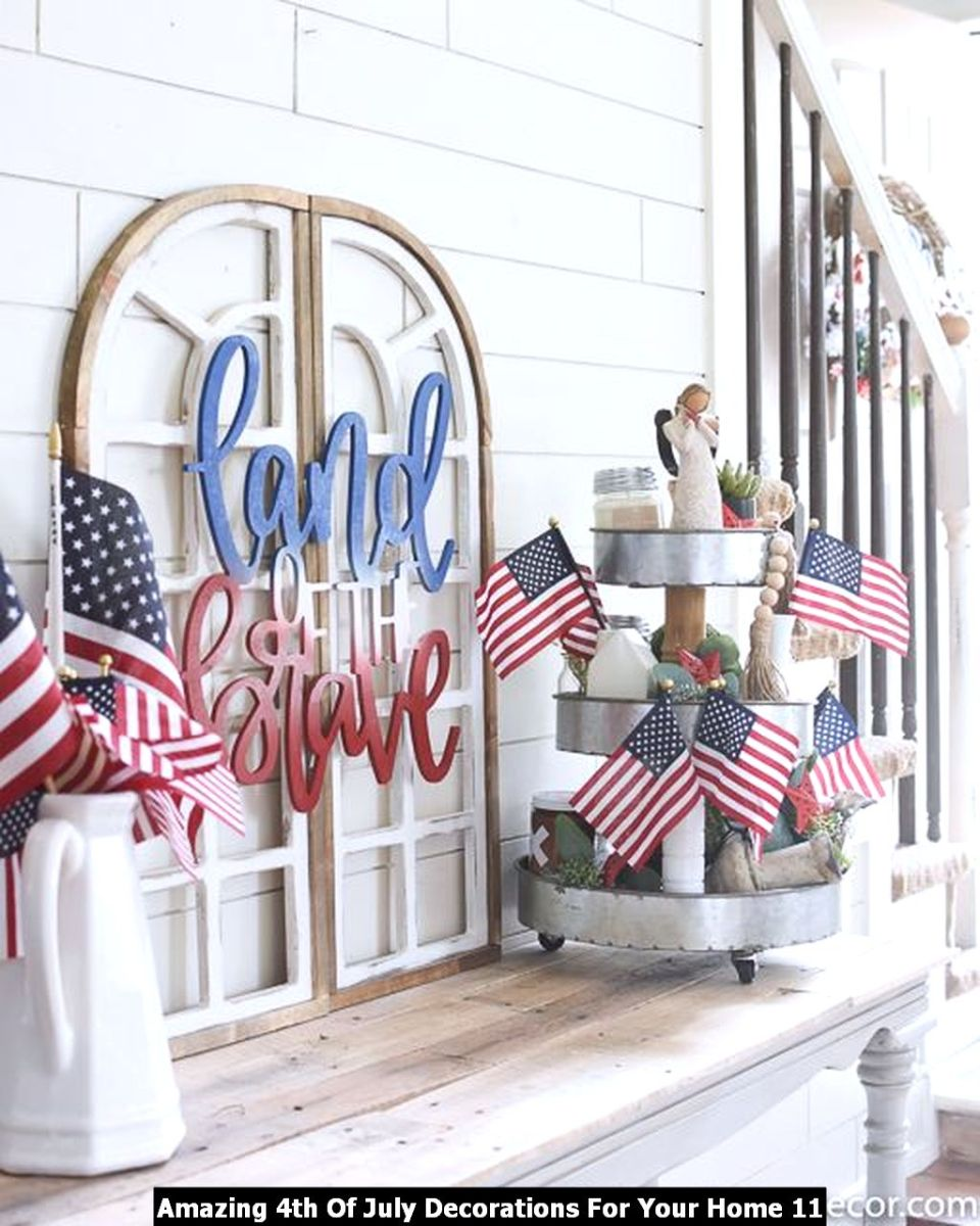 Amazing 4th Of July Decorations For Your Home 11