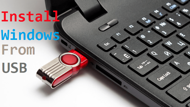 Install Windows From USB