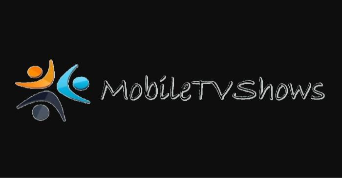 MobileTvShows Series