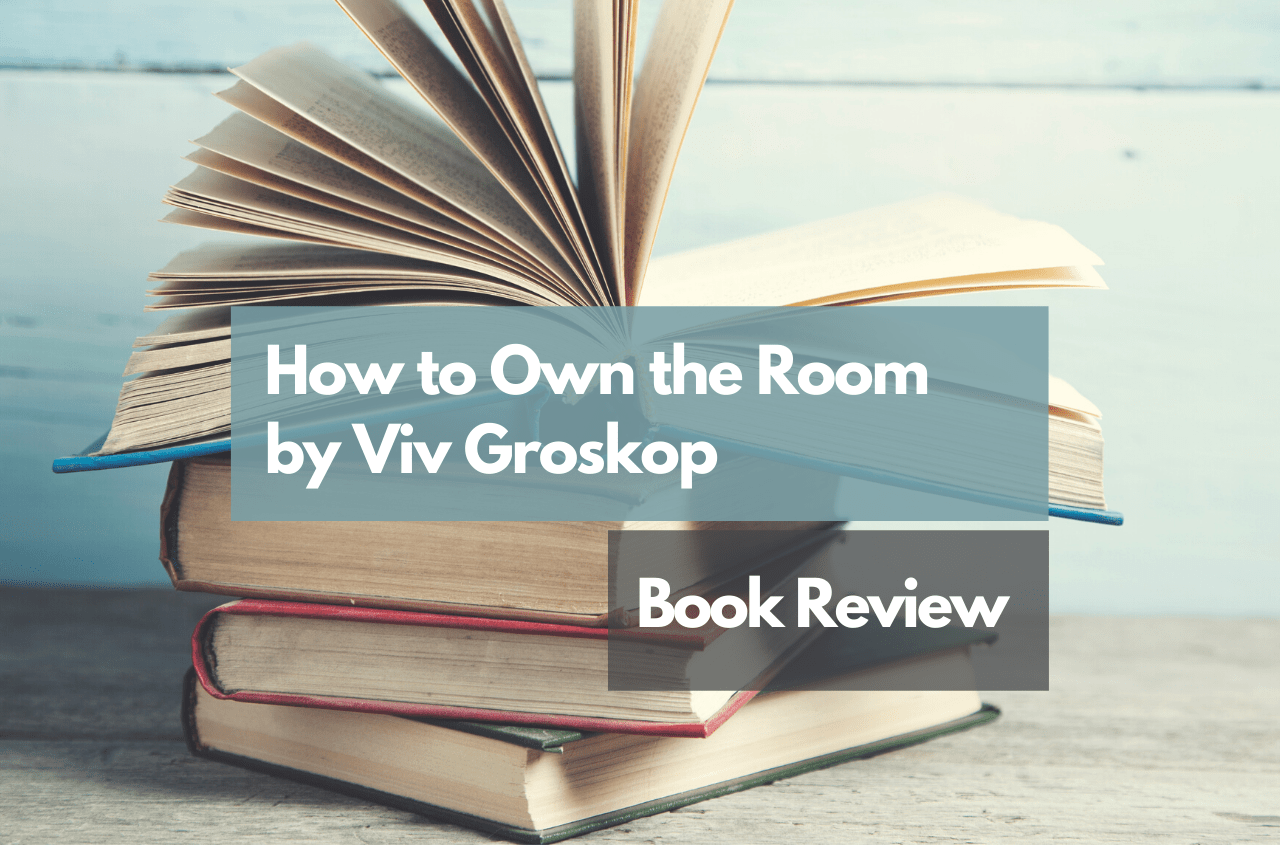 How to Own the Room by Viv Groskop || Book Review