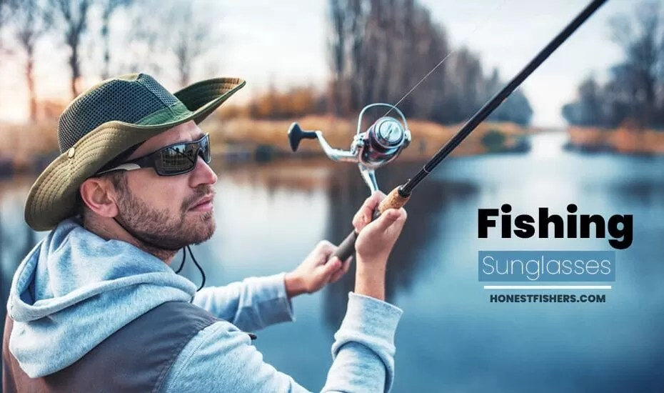 Best Sunglasses For Trout Fishing