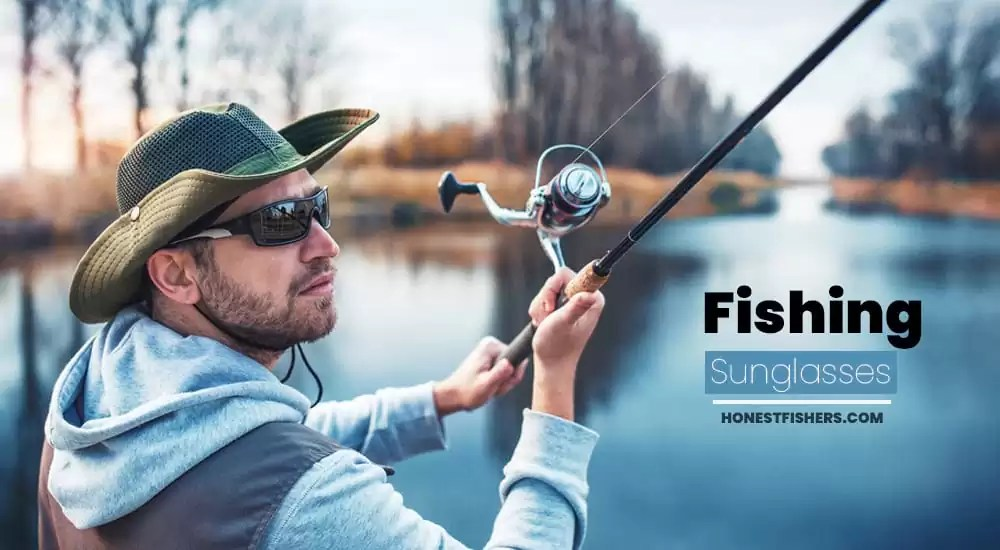 Best Sunglasses For Trout Fishing | Reviews And Guide