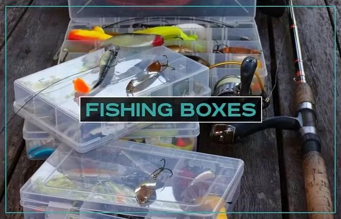Fishing Boxes