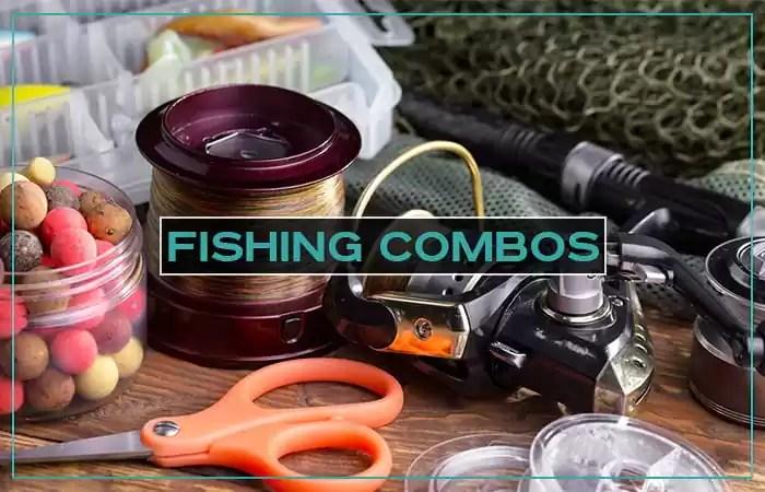 Fishing Combos