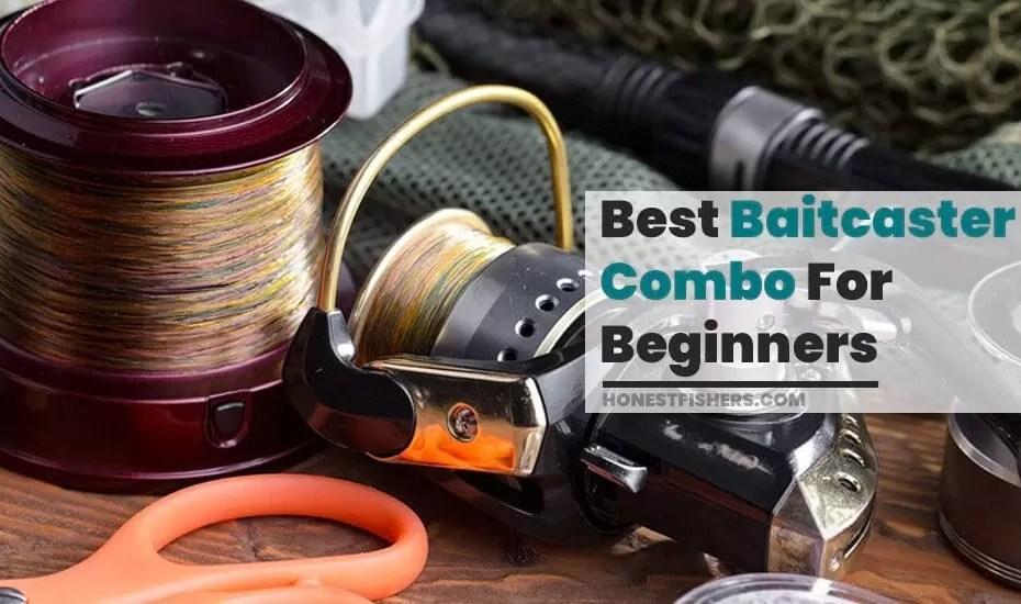 Best Baitcaster Combo For Beginners