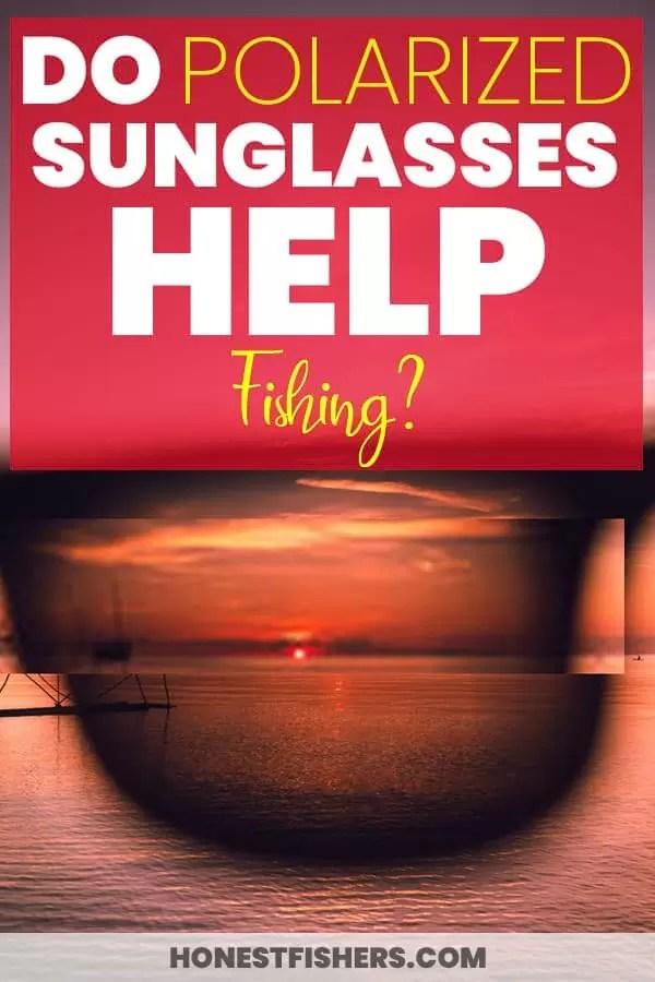 Do Polarized Sunglasses Help Fishing? Pinterest Pin
