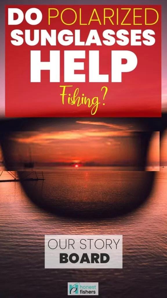 Do Polarized Sunglasses Help Fishing? Pinterest Story Board