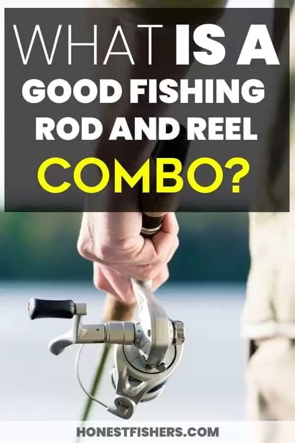 Good Fishing Rod And Reel Combo | Pin