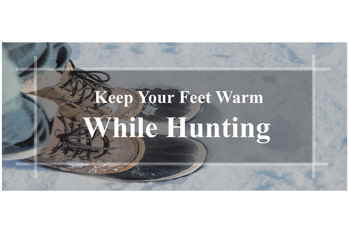 How-to-Keep-Your-Feet-Warm-While-Hunting-things-you-should-know