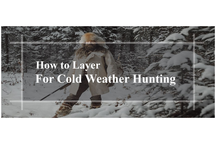 How-to-Layer-for-Cold-Weather-Hunting-things-you-should-know