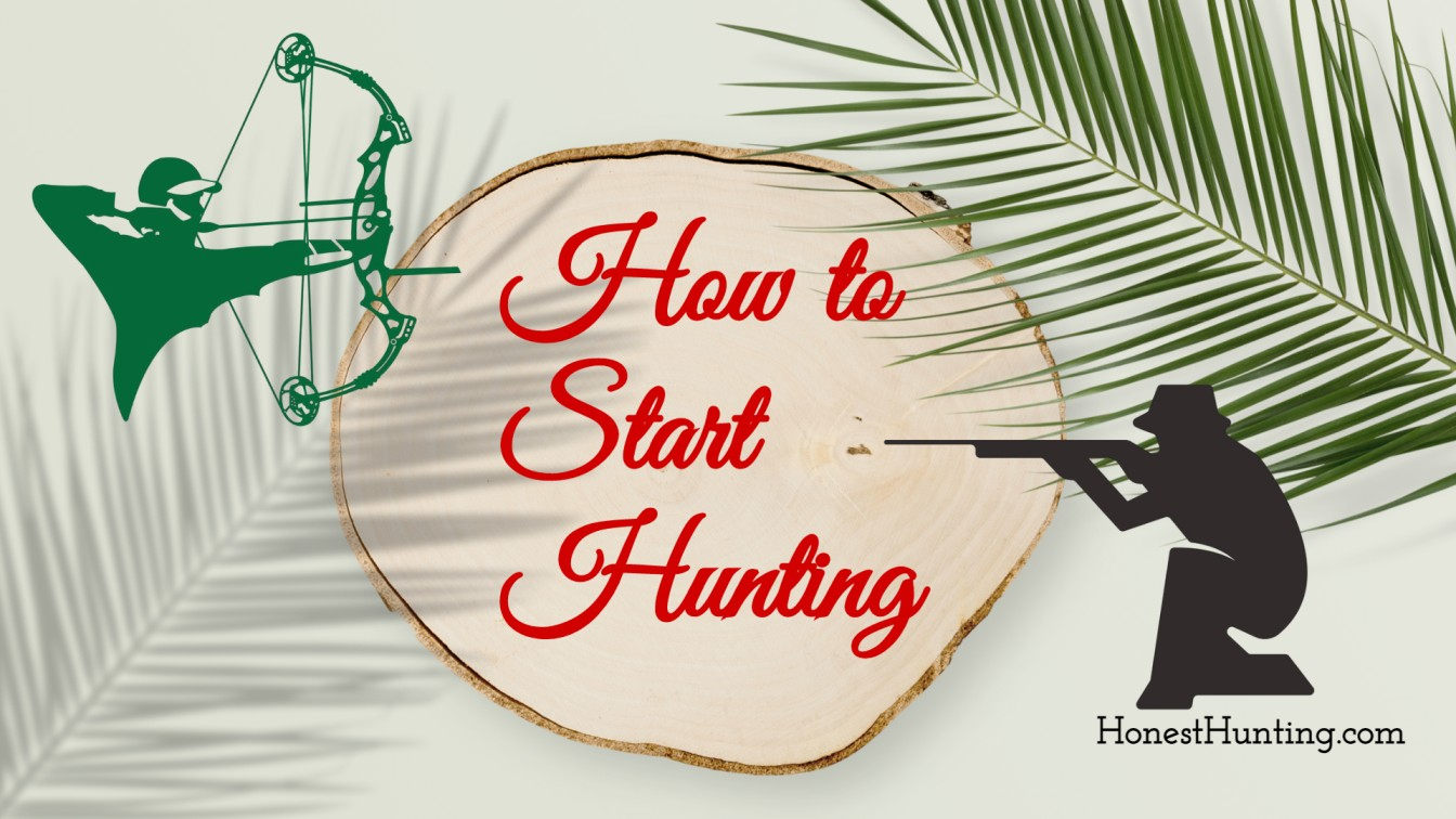 How to Start Hunting