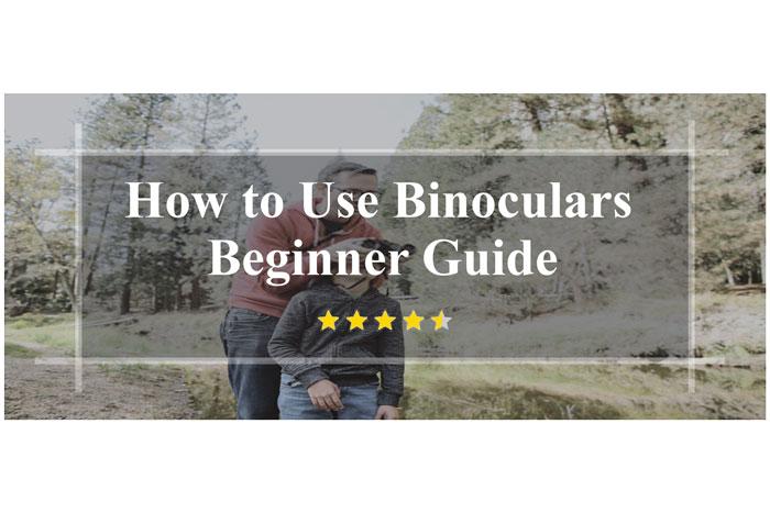 How-to-Use-Binoculars-Beginner-Guide