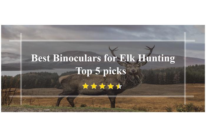 Best-Binoculars-for-Elk-Hunting-review-top-5-picks