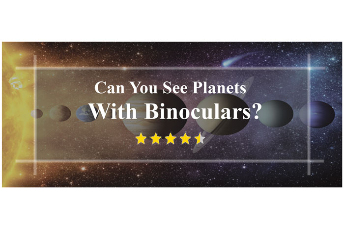 Can-You-See-Planets-With-Binoculars-every-details-in-one-place