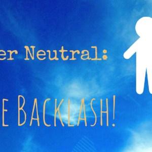 Gender neutral Blacklash