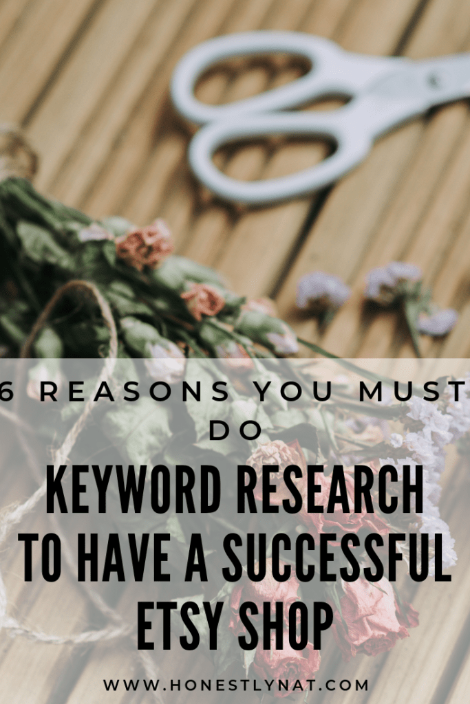"Dried roses on florist's cutting board with the text overly ""6 Reasons You Must Do Keyword Research to have a Successful Etsy Shop"""
