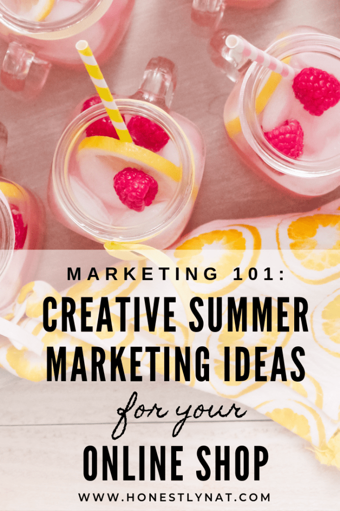 "Overhead photo of pink lemonade in mason jars with the text overlay ""Marketing 101: Creative summer marketing ideas for your online shop"""