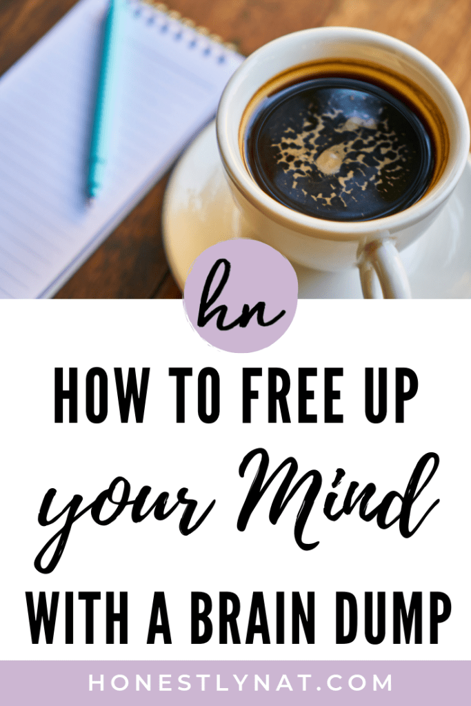 "Cup of coffee with notebook and the text overlay ""How to Free Up your Mind with a Brain Dump"""
