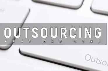 Pros and Cons of Oursourcing