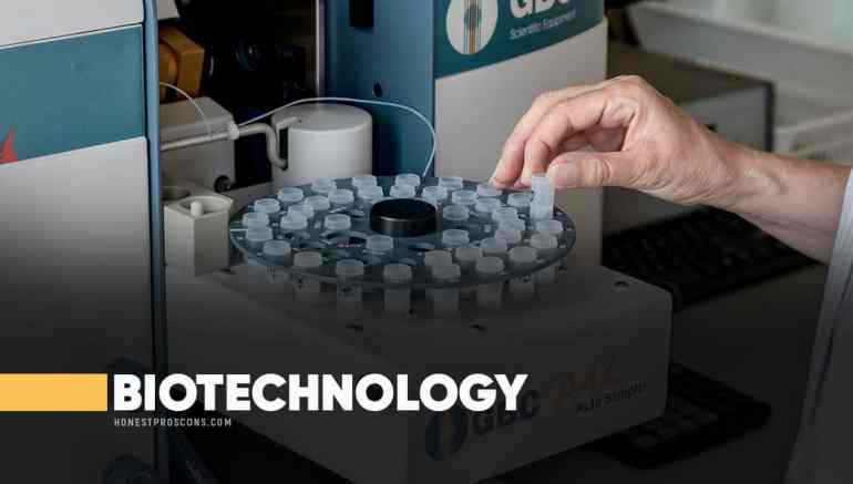 Pros and Cons of Biotechnology