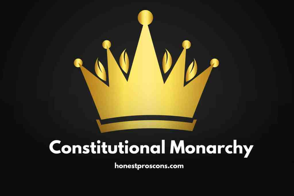Constitutional Monarchy Pros and Cons