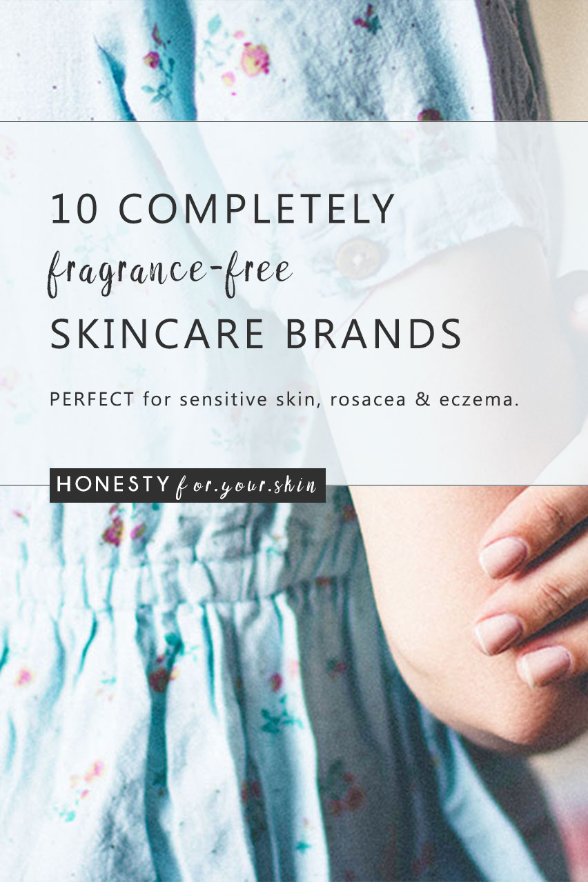 Completely fragrance free skincare is hard to find. Some brands will have a few products that are fragrance free, some brands will claim fragrance free when there's something else in the bottle like essential oils (true story!). This my friend is a list of 10 skincare brands you can trust to be 100% fragrance free (it also doesn't mean they smell bad!)... http://wp.me/p6LuQS-Zz