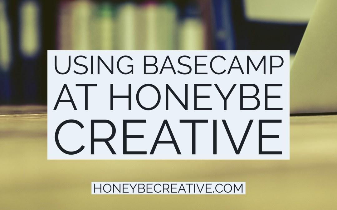 How HoneyBe Creative use Basecamp