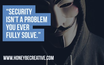 """""""Security isn't a problem you ever fully solve."""""""