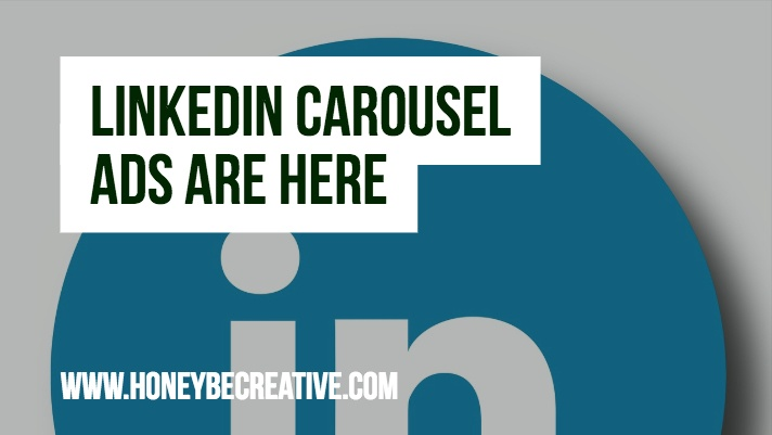 HoneyBe Creative | LinkedIn Carousel Ads