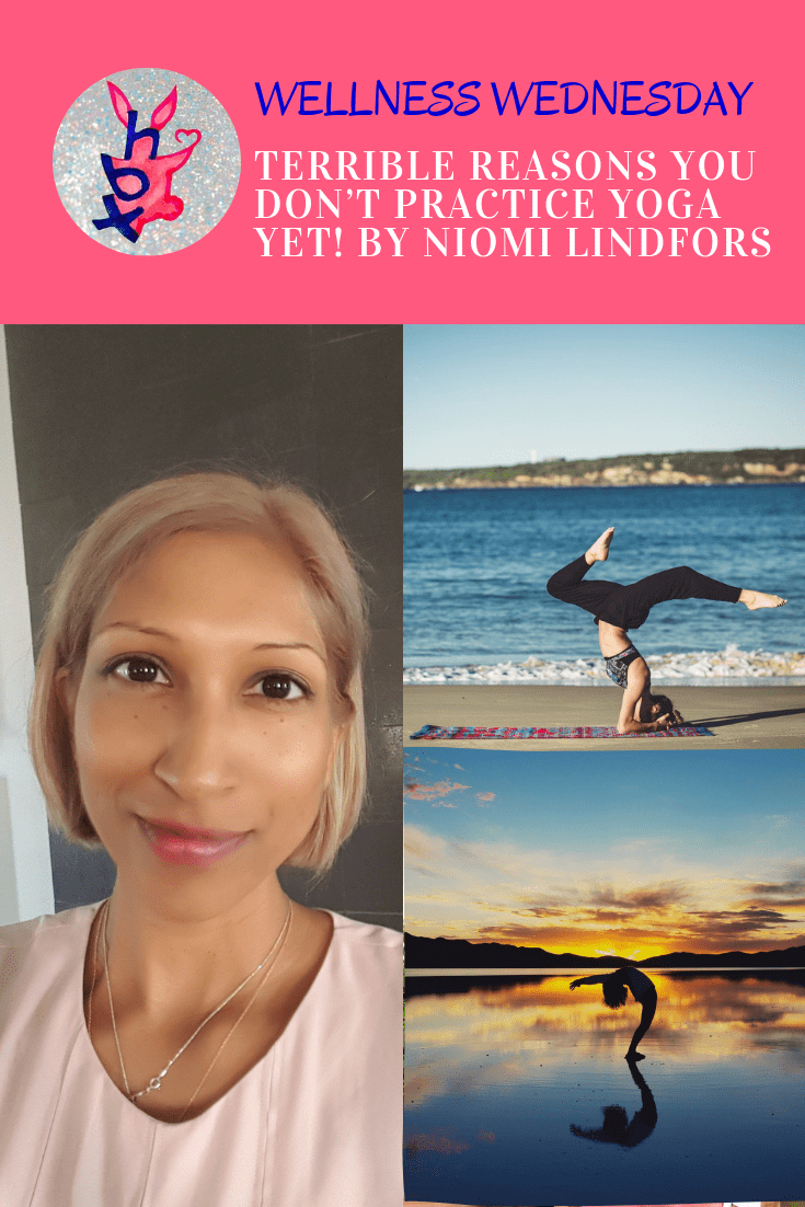 TERRIBLE REASONS YOU DON'T PRACTICE YOGA YET! BY NIOMI LINDFORS