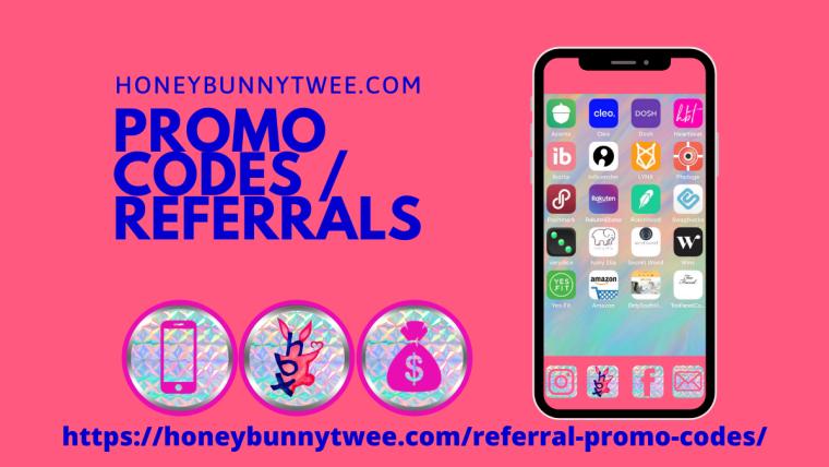 Promo Codes / Referrals honeybunnytwee